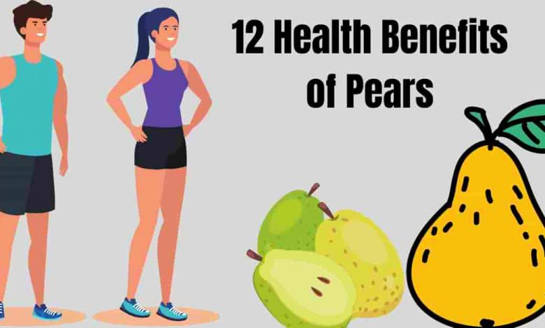12 Health Benefits of Pears